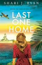 Last One Home - A Novel ebook by