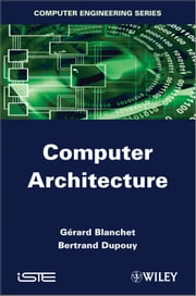 Computer Architecture ebook by Bertrand Dupouy,Gérard Blanchet