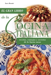 La cocina italiana ebook by Luca Rossini