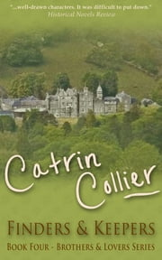 Finders and Keepers ebook by Catrin Collier
