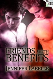 Friends With Benefits ebook by Jennifer Labelle