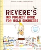 Rosie Revere's Big Project Book for Bold Engineers ebook by Andrea Beaty, David Roberts