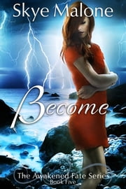 Become ebook by Skye Malone