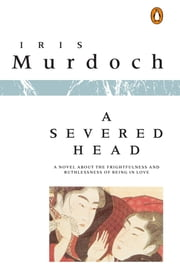 A Severed Head ebook by Iris Murdoch