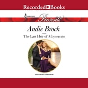 The Last Heir of Monterrato audiobook by Andie Brock