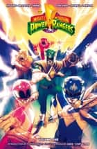 Mighty Morphin' Power Rangers Vol. 1 ebook by Kyle Higgins, Steve Orlando, Mairghread Scott,...