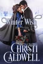 A Winter Wish - The Read Family Saga, #1 ebook by