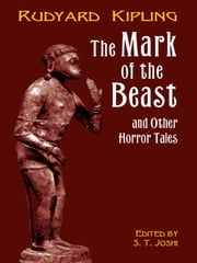 The Mark of the Beast ebook by Rudyard Kipling,S. T. Joshi