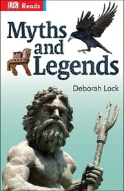 Myths and Legends ebook by DK