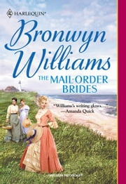 The Mail-Order Brides ebook by Bronwyn Williams