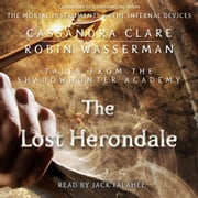 The Lost Herondale audiobook by Cassandra Clare, Robin Wasserman