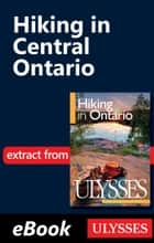 Hiking in Central Ontario ebook by Tracey Arial