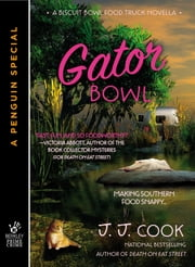 Gator Bowl ebook by J. J. Cook