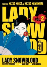 Lady Snowblood Volume 2 ebook by Kazuo Koike