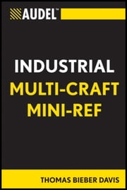 Audel Multi-Craft Industrial Reference ebook by Thomas B. Davis
