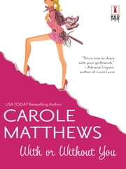 With or Without You ebook by Carole Matthews