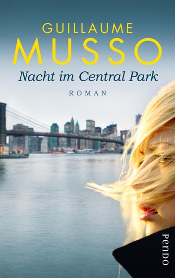 Nacht im Central Park - Roman ebook by Guillaume Musso