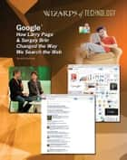 Google® - How Larry Page & Sergey Brin Changed the Way We Search the Web ebook by Aurelia Jackson
