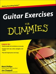 Guitar Exercises For Dummies ebook by Mark Phillips,Jon Chappell