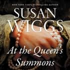 At the Queen's Summons - A Novel audiobook by