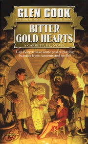 Bitter Gold Hearts ebook by Glen Cook