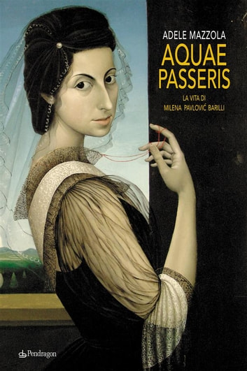 Aquae Passeris ebook by Adele Mazzola