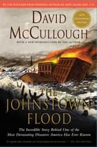 Johnstown Flood ebook by David McCullough