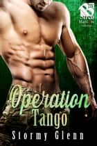 Operation Tango ebook by Stormy Glenn
