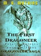 The First Dragoneer (2016 Modernized Format Edition) ebook by