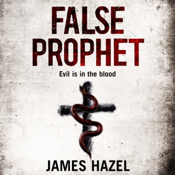 False Prophet audiobook by James Hazel