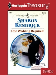 One Wedding Required! ebook by Sharon Kendrick