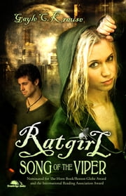 RATGIRL - Song of the Viper ebook by Gayle C. Krause