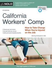 California Workers' Comp - How to Take Charge When You're Injured on the Job ebook by Kobo.Web.Store.Products.Fields.ContributorFieldViewModel
