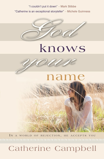 God Knows Your Name Ebook De Catherine Campbell 9780857211903