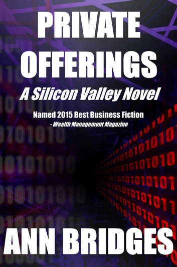 Private Offerings - A Silicon Valley Novel, #1 ebook by Ann Bridges