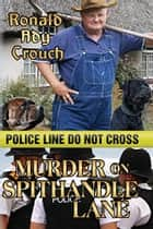 Murder on Spithandle Lane ebook by Ronald Ady Crouch