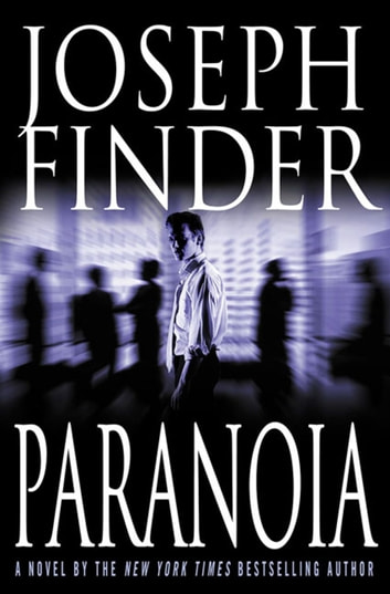 Paranoia - A Novel ebook by Joseph Finder