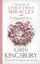A Treasury of Christmas Miracles ebook by Karen Kingsbury