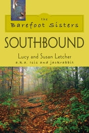 The Barefoot Sisters Southbound ebook by Lucy Letcher, Susan Letcher