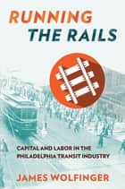 Running the Rails ebook by James Wolfinger