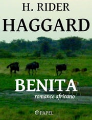 Benita: o tesouro dos portugueses - Romance Africano ebook by Kobo.Web.Store.Products.Fields.ContributorFieldViewModel