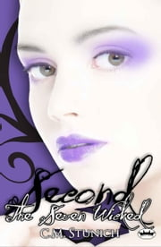 The Seven Wicked: Second eBook by C.M. Stunich