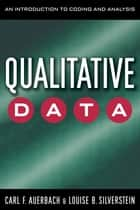 Qualitative Data ebook by Carl Auerbach,Louise B. Silverstein