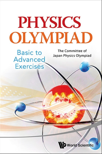 Physics olympiad basic to advanced exercises ebook by the physics olympiad basic to advanced exercises ebook by the committee of japan physics olympiad fandeluxe Image collections