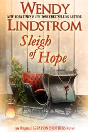 Sleigh of Hope - A Grayson Christmas ebook by Wendy Lindstrom