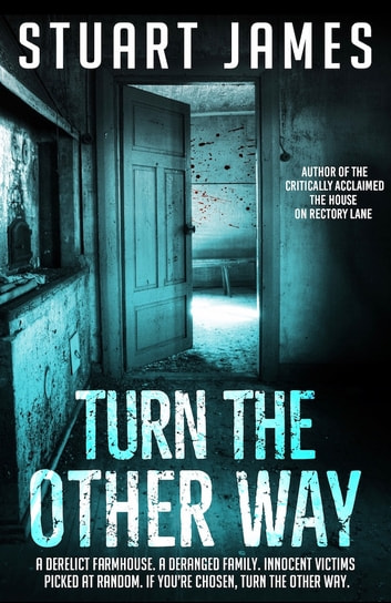 Turn The Other Way ebook by Stuart James