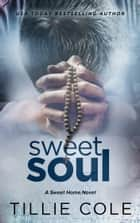 Sweet Soul ebook by
