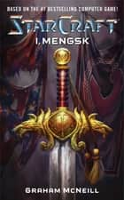 Starcraft: I, Mengsk ebook by Graham McNeill