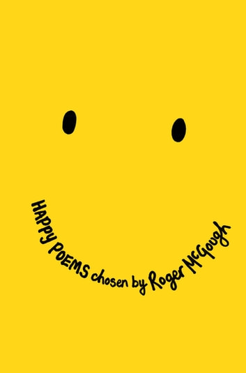 Happy Poems eBook by Roger McGough
