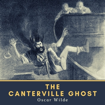 The Canterville Ghost audiobook by Oscar Wilde